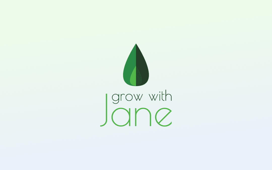 Grow with Jane Update