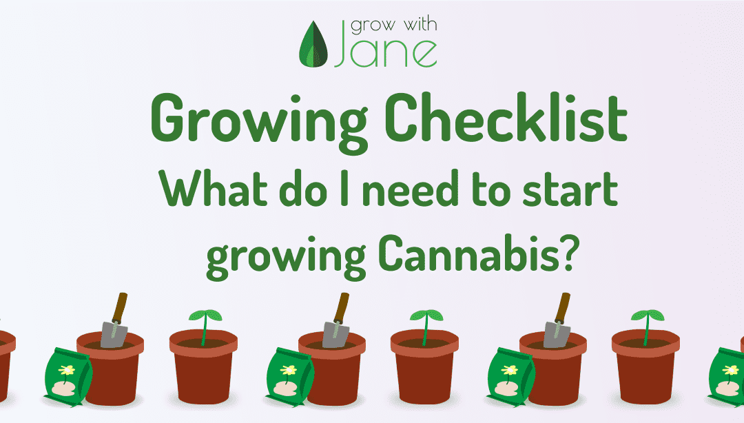 Cannabis Growing Checklist