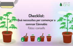 Llista de comprovació: què necessito per començar a cultivar cànnabis? Fotos + Consells [2021]