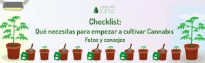 Checklist: ¿Qué necesito para empezar a cultivar Cannabis? Fotos y consejos [2021]